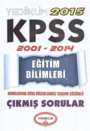 KPSS Eğitim Bilimleri 2001-2014 Tamamı Çözümlü Çıkmış Sorular