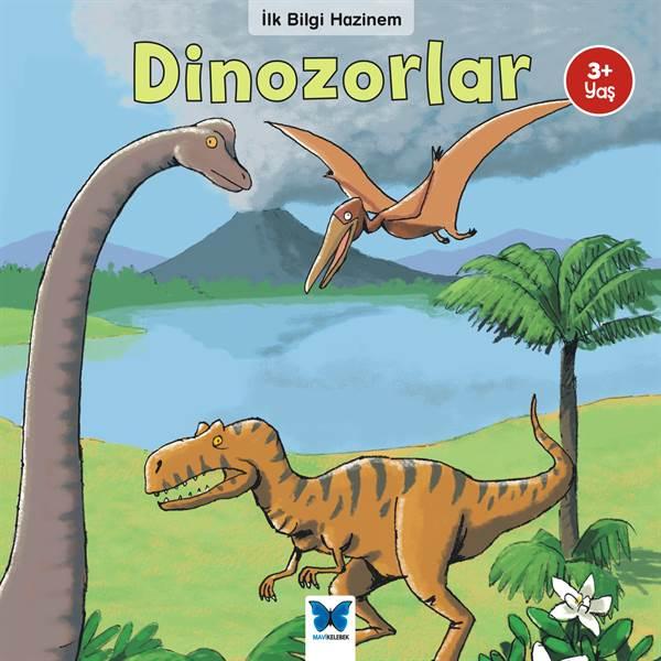 İlk Bilgi Hazinem Dinozorlar