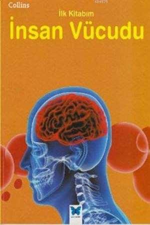 Collins İlk Kitabım İnsan Vücudu