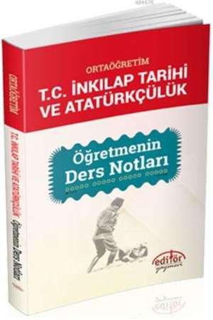 12. Sınıf Ortaöğretim T.C İnkılap Tarihi ve Atatürkçülük; Öğretmenin Ders Notları