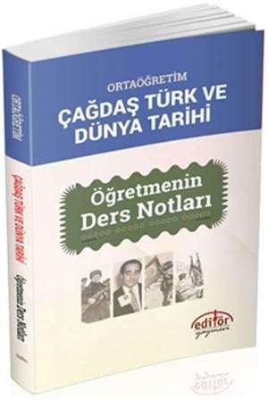 Ortaöğretim Çağdaş Türk ve Dünya Tarihi; Öğretmenin Ders Notları