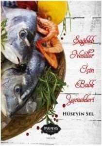 Sağlıklı Nesiller İçin Balık Yemekleri