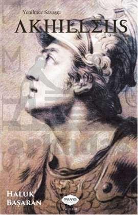 Yenilmez Savaşçı Akhilleus