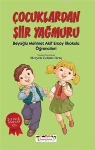 Çocuklardan Şiir Yağmuru; Beyoğlu Mehmet Akif Ersoy İlkokulu Öğrencileri