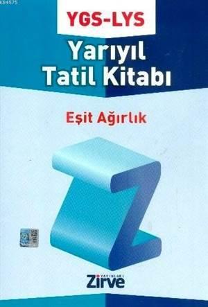 Ygs-Lys Esit Agirlik Yarıyıl Tatil Kitabı