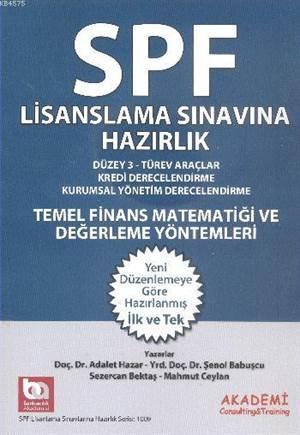 SPF Lisanslama Sinavlarina Hazirlik Düzey 3; Temel Finans Matematigi ve Degerlendirme Yöntemleri
