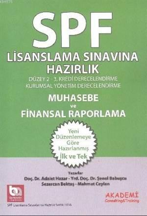 SPF Lisanslama Sinavlarina Hazirlik Düzey 2-3; Muhasebe ve Finansal Raporlama