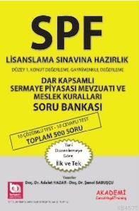 Spf Lisanslama Sınavlarına Hazırlık Düzey 1 Dar Kapsamlı Serm.Piy. Mev. Ve Meslek Kur.Soru Bankası