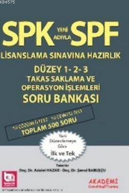 Spf Lisanslama Sınavlarına Hazırlık Düzey 1-2-3 Takas Saklama Operasyon İşlemleri Soru Bankası
