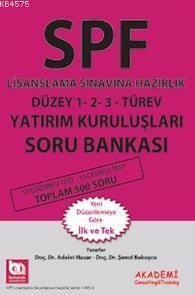 Spf Lisanslama Sınavlarına Hazırlık Düzey 1-2-3 Türev Yatırım Kuruluşları Soru Bankası