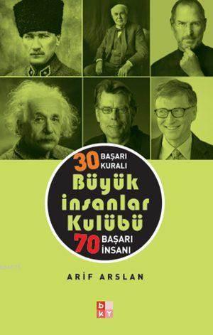 Büyük İnsanlar Kulübü; 30 Başarı Kuralı - 70 Başarı İnsanı