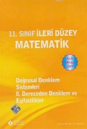 11. Sınıf -Doğrusal Denklem Sistemleri & Iı Der. Denklem Ve Eşitsizlikler