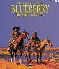 Blueberry Cilt 4 - Bir Tabut İçin Ağıt