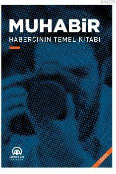 Muhabir - <br/>Habercinin Te ...