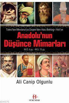 """""""Anadolu'Nun Düşünce Mimarları """""""