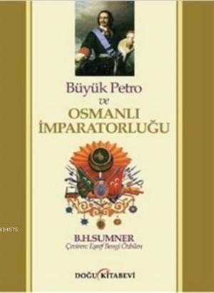 Büyük Petro ve Osmanlı İmparatorluğu