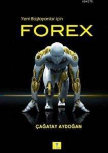 Yeni Başlayanlar İçin Forex