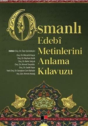 Osmanlı Edebi Metinlerini Anlama