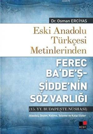 Eski Anadolu Türkçesi Metinlerinden