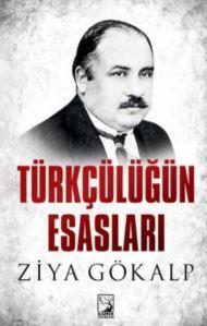 Türkçülüğün Esasla ...