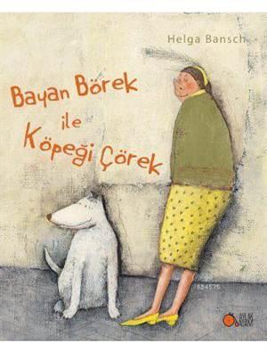 Bayan Börek ile Köpeği Çörek