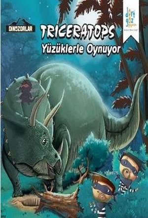 Dinozorlar - Triceratops Yüzüklerle Oynuyor