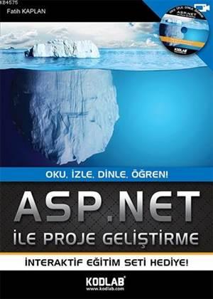 Asp.NET ile Proje Geliştirme; Oku, İzle, Dinle, Öğren!
