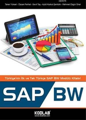 SAP BW; Türkiye'nin İlk ve Tek SAP BW Modülü Kitabı