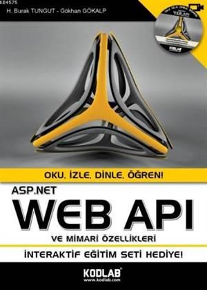 ASP.Net Web Apı Ve Özellikleri