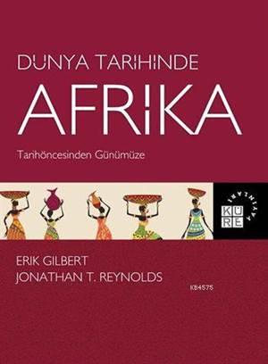 Dünya Tarihinde Afrika; Tarihöncesinden Günümüze