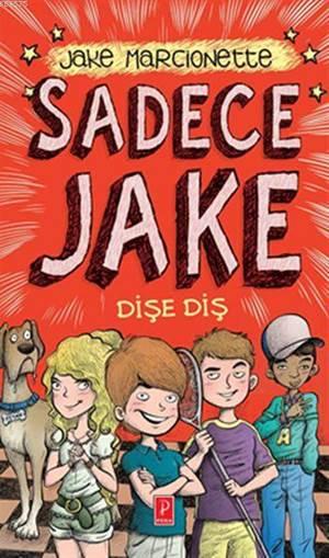 Sadece Jake 2 Dişe Diş