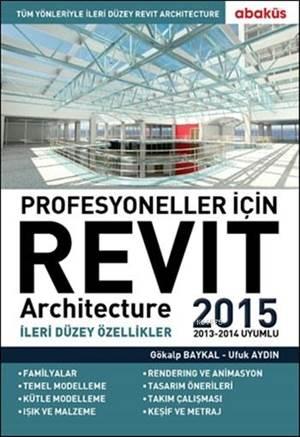 Profesyoneller İçin Revit 2015 İleri Düzey