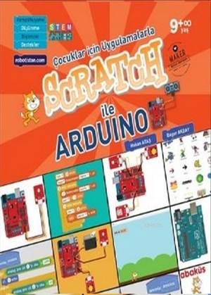 Çocuklar İçin Uygulamalarla Scratch İle Arduino