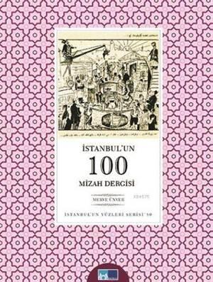 İstanbul'un 100 Mizah Dergisi; İstanbul'un Yüzleri Serisi - 80