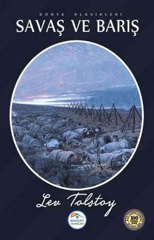 Savaş Ve Barış; Dünya Klasikleri
