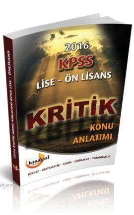 Kısayol 2016 Kpss Lise Ön Lisans Kritik Konu Anlatımlı