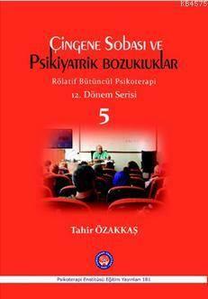 Çingene Sobası Ve Psikiyatrik Bozukluklar - 5; Rölatif Bütüncül Psikoterapi 12. Dönem Serisi