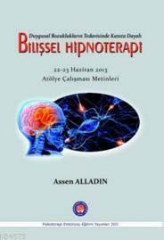 Bilişsel Hipnoterapi; Duygusal Bozukluklarıntedavisinde Kanıta Dayalı