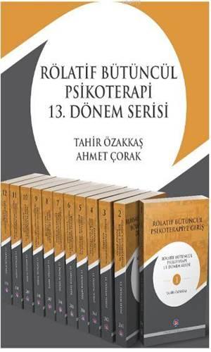 Rölatif Bütüncül Psikoterapi 13.Dönem Serisi Set Kitabı