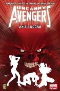 Uncanny Avengers 5: AXIS'e Doğru