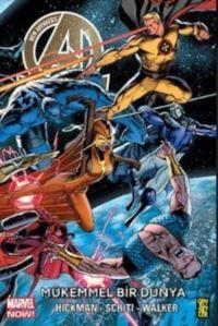 New Avengers 4: Mükemmel Bir Dünya