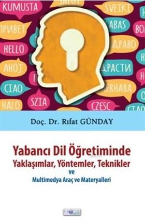 Yabancı Dil Öğretiminde Yaklaşımlar,Yöntemler,Teknikler; Multimedya Araç Ve Materyalleri