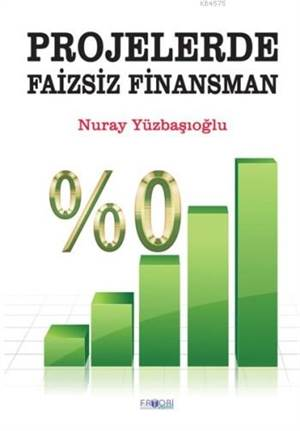 Projelerde Faizsiz Finansman