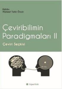 Çeviribilimin Paradigmaları II; Çeviri Seçkisi