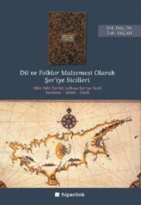 Dil Ve Folklor Malzemesi Olarak Şer'iye Sicilleri