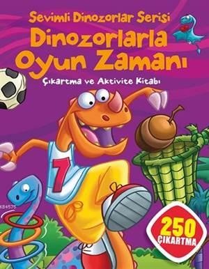 Sevimli Dinozorlar Serisi; Dinozorlarla Oyun Serisi