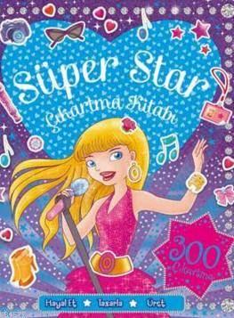 Süper Star; Çıkartma Ve Aktivite Kitabı