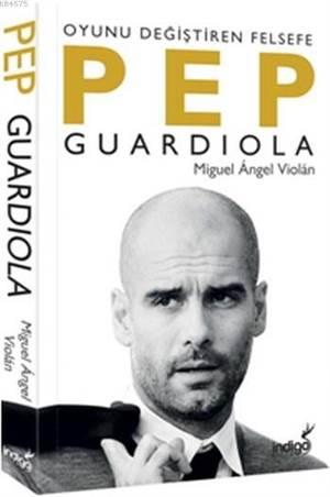 Pepguardiola Oyunu Değiştiren Felsefe