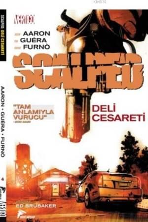 Scalped Cilt 4; Deli Cesareti