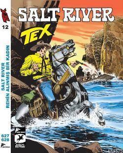 Tex 12; Salt River - Rehin Alınmış Kadın